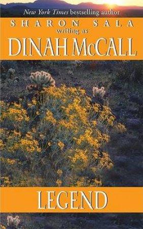 Legend by Dinah McCall