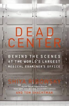 Dead Center by Shiya Ribowsky & Tom Shachtman