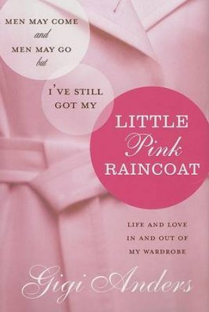 Little Pink Raincoat by Gigi Anders