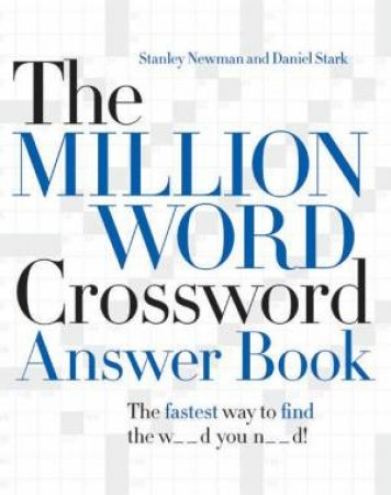 The Million Word Crossword Answer Book by Stanley Newman & Daniel Stark
