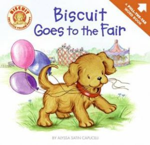 Biscuit Goes To The Fair by Alyssa Satin Capucilli