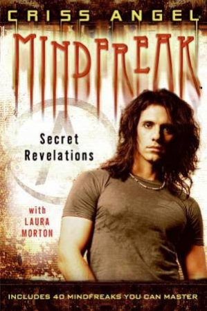 Mindfreak: Secret Revelations by Criss Angel