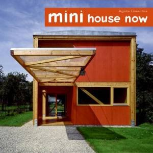 Mini House Now by Agata Losantos