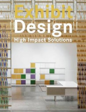 Exhibit Design: High Impact Solutions by Llorenc Bonet