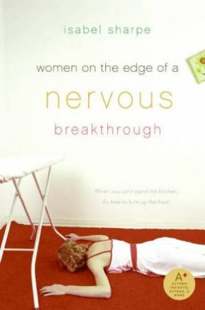 Woman On The Edge Of A Nervous Breakdown by Isabel Sharpe
