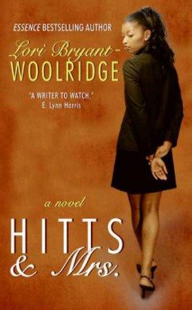 Hits & Mrs. by Lori Bryant Woolridge