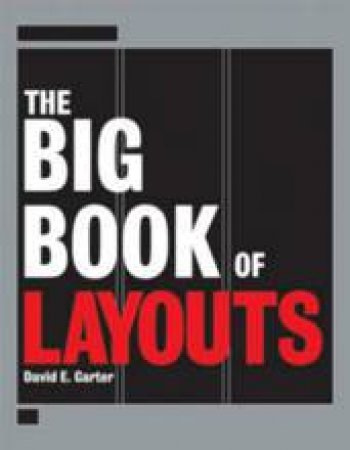 The Big Book Of Layouts by David E Carter