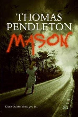 Mason by Thomas Pendleton