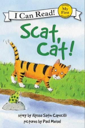 Scat, Cat! by Alyssa Capucilli