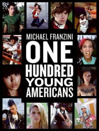 One Hundred Young Americans by Michael Franzini
