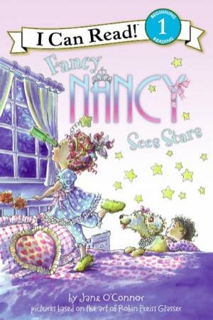 Fancy Nancy Sees Stars by Jane O'Connor