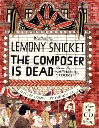 Composer is Dead by Lemony Snicket