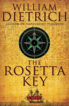 The Rosetta Key by William Dietrich