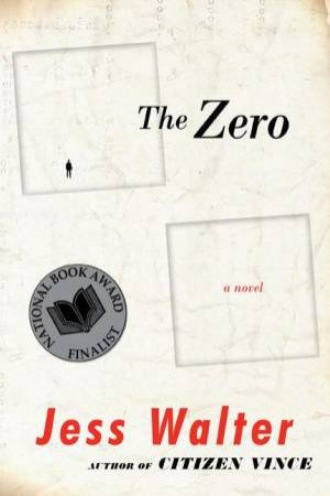 The Zero - Large Print by Jess Walter