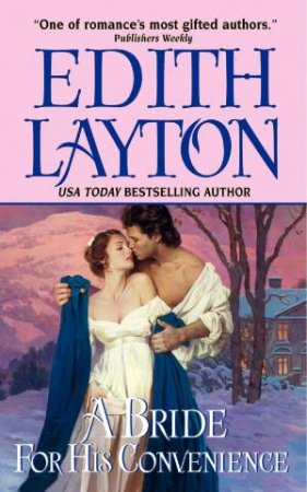 Bride for His Convenience by Edith Layton