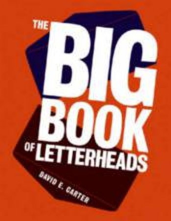 The Big Book Of Letterheads by David E Carter