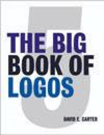 The Big Book Of Logos 5 by David E Carter & Suzanna Stephens