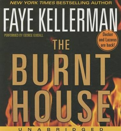 The Burnt House Unabridged 5/360 by Faye Kellerman