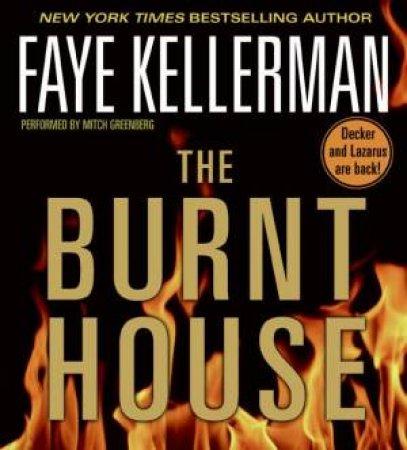 The Burnt House Abridged 5/360 - CD by Faye Kellerman