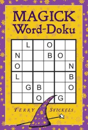 Magick Word-Doku by Terry Stickels