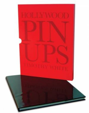 Hollywood Pinups by Timothy White