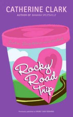 Rocky Road Trip by Catherine Clark