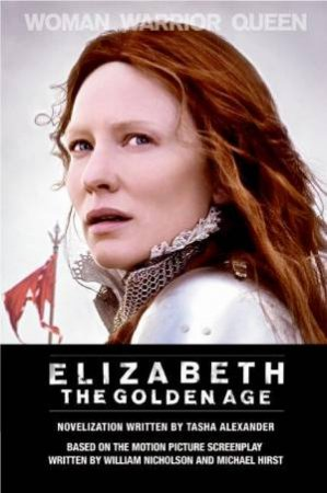 Elizabeth: The Golden Age by Tasha Alexander