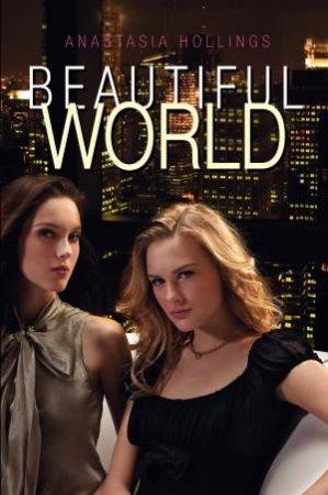 Beautiful World by Anastasia Hollings