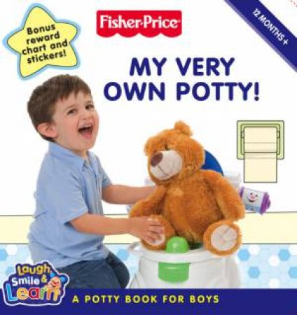 Fisher-Price: My Very Own Potty!: A Potty Book For Boys by .