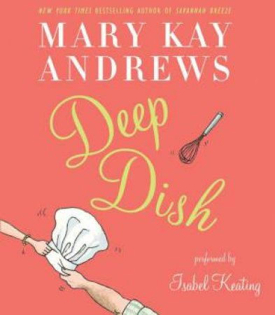 Deep Dish Abridged 5/360 by Mary Kay Andrews