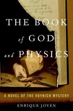 Book of God and Physics: A Novel of the Voynich Mystery by Enrique Joven