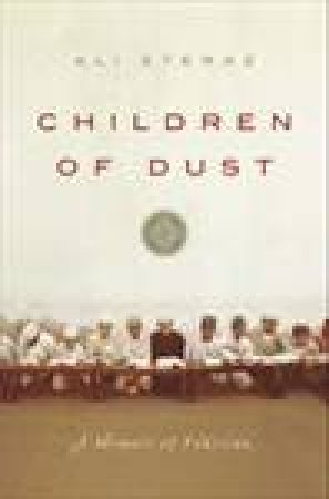 Children of Dust: A Memoir of Pakistan by Ali Eteraz