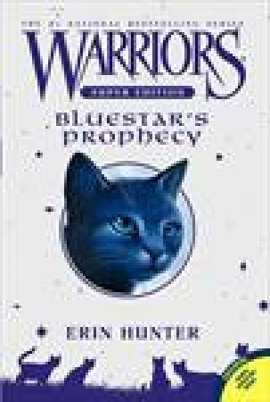 Warriors Super Edition: Bluestar's Prophecy by Erin Hunter