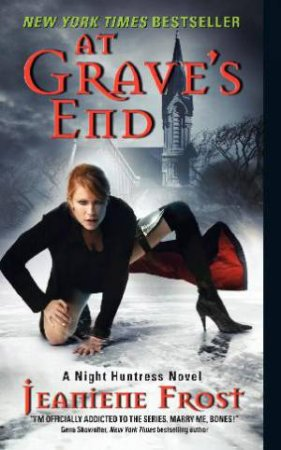 At Grave's End: A Night Huntress Novel by Jeaniene Frost
