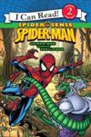 Spider Sense Spider-Man: Spider-Man Versus the Lizard by Susan Hill