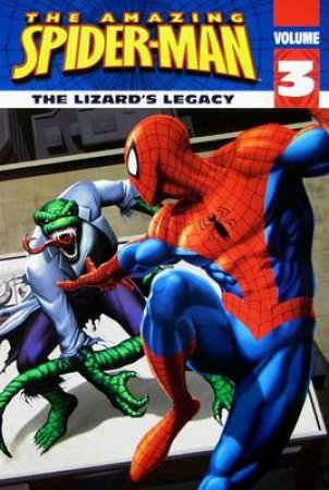 Spider-Man: The Lizard's Legacy by Mark W McVeigh