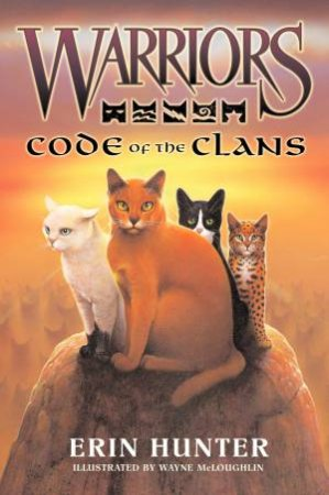 Warriors Code of the Clans by Erin Hunter