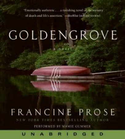 Goldengrove (Audio) by Francine Prose