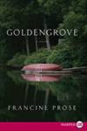 Goldengrove, Large Print by Francine Prose