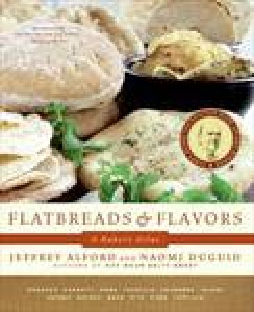 Flatbreads and Flavors by Jeffrey Alford & Naomi Duguid
