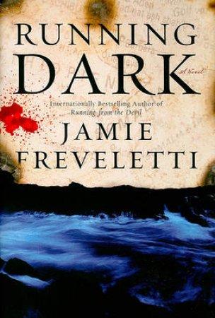 Running Dark by Jamie Freveletti