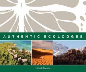 Authentic Ecolodges by Hitesh Mehta