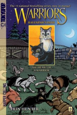 Warriors: Ravenpaw's Path 03 : The Heart Of A Warrior