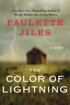 Color of Lightning by Paulette Jiles