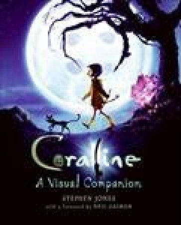 Coraline: A Visual Companion by Stephen Jones
