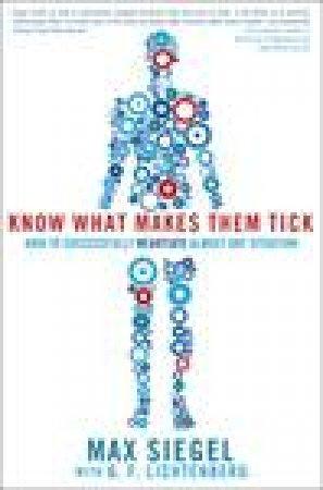 Know What Makes Them Tick by Max Siegel & G F Lichtenberg