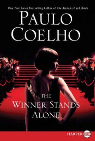 Winner Stands Alone, Large Print by Paulo Coelho