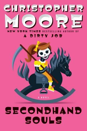 Secondhand Souls by Christopher Moore