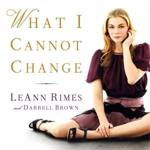 What I Cannot Change by Darrell Brown & LeAnn Rimes