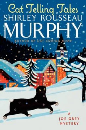 Cat Telling Tales: A Joe Grey Mystery by Shirley Rousseau Murphy